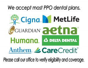 Dental Insurance Accepted - Aetna, Humana, MetLife, Geha, Delta Dental, United Healthcare, United Concordia, Blue Cross Blue Shield, Cigna, Guardian